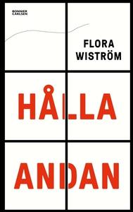 Hålla andan (e-bok) av Flora Wiström