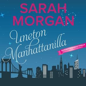 Uneton Manhattanilla (ljudbok) av Sarah Morgan