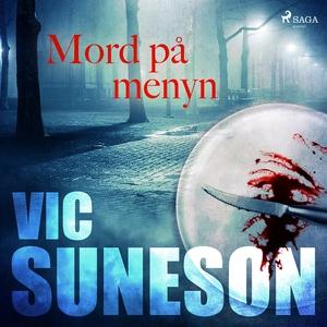 Mord på menyn (ljudbok) av Vic Suneson