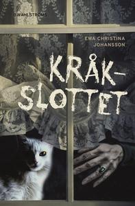 Kråkslottet (ljudbok) av Ewa Christina Johansso