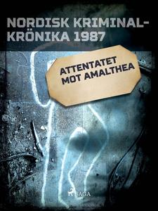 Attentatet mot Amalthea (e-bok) av Diverse
