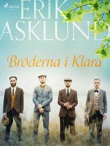 Bröderna i Klara (e-bok) av Erik Asklund