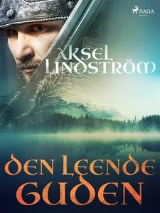 Den leende guden (e-bok) av Aksel Lindström