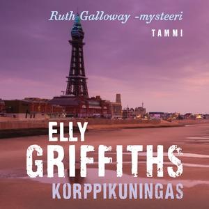 Korppikuningas (ljudbok) av Elly Griffiths