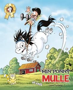 Min ponny Mulle (e-bok) av Lena Furberg