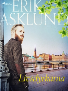 Livsdyrkarna (e-bok) av Erik Asklund