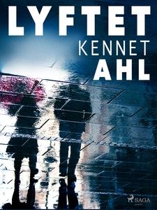 Lyftet (e-bok) av Kennet Ahl