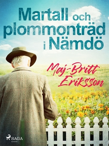 Martall och plommonträd i Nämdö (e-bok) av Maj-