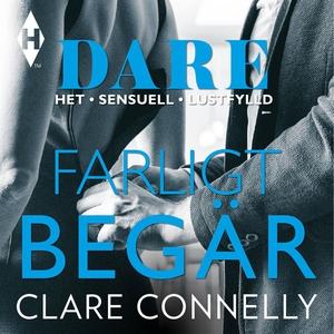 Farligt begär (ljudbok) av Clare Connelly
