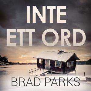 Inte ett ord (ljudbok) av Brad Parks