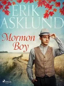 Mormon Boy (e-bok) av Erik Asklund