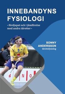 Innebandyns fysiologi (e-bok) av Sonny Andersso