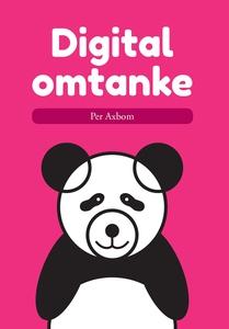 Digital omtanke (e-bok) av Per Axbom