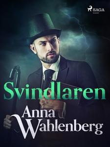 Svindlaren (e-bok) av Anna Wahlenberg
