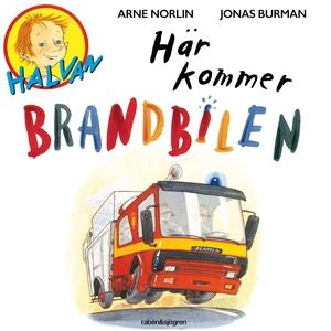 Här kommer brandbilen (ljudbok) av Arne Norlin