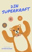 Din Superkraft