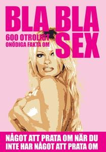 BLA BLA SEX (e-bok) av Nicotext Förlag