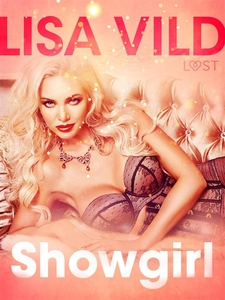 Showgirl - eroottinen novelli (e-bok) av Lisa V