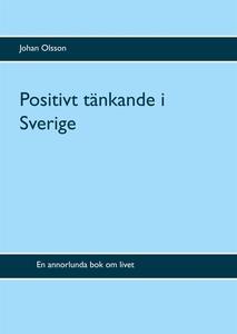 Positivt tänkande i Sverige (e-bok) av Johan Ol