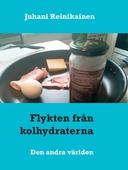 Flykten från kolhydraterna: Den andra världen