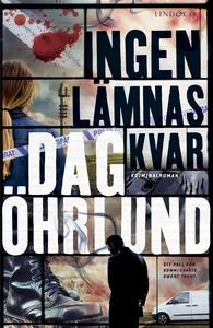 Ingen lämnas kvar (e-bok) av Dag Öhrlund