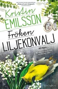 Fröken Liljekonvalj (e-bok) av Kristin Emilsson