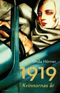 1919 – Kvinnornas år (e-bok) av Unda Hörner