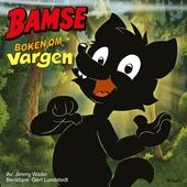 Bamse - Boken om Vargen