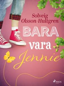Bara vara Jennie (e-bok) av Solveig Olsson-Hult