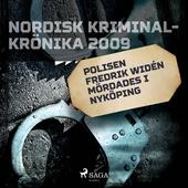 Polisen Fredrik Widén mördades i Nyköping