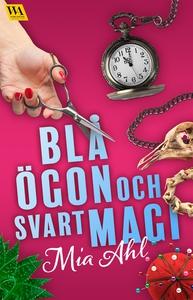 Blå ögon och svart magi (e-bok) av Mia Ahl