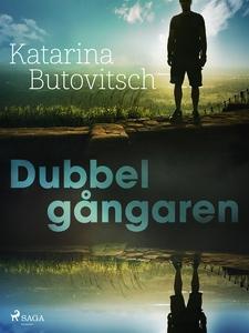 Dubbelgångaren (e-bok) av Katarina Butovitsch