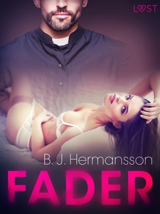 Fader - erotisk novell (e-bok) av B. J. Hermans