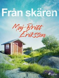 Från skären (e-bok) av Maj-Britt Eriksson
