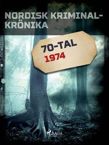Nordisk kriminalkrönika 1974 (e-bok) av Diverse