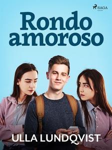 Rondo amoroso (e-bok) av Ulla Lundqvist