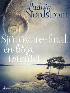 Sjörövare-final: en liten totalitet (e-bok) av