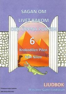 Krokodilen Pilen från Nilen (ljudbok) av Marian