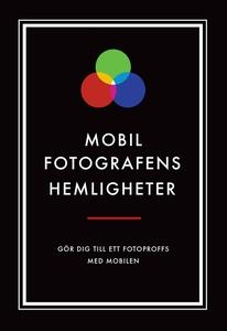 Mobilfotografens hemligheter (Epub2) (e-bok) av