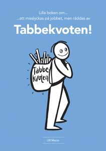 Tabbekvoten (ljudbok) av Ulf Mazur