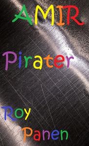 AMIR Pirater (e-bok) av Roy Panen