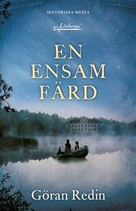 En ensam färd (e-bok) av Göran Redin