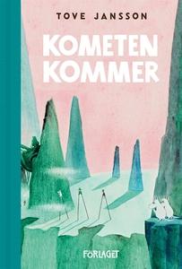Kometen kommer (e-bok) av Tove Jansson