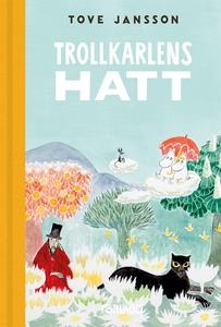 Trollkarlens hatt (e-bok) av Tove Jansson