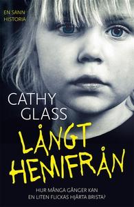 Långt hemifrån (e-bok) av Cathy Glass