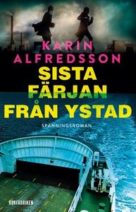 Sista färjan från Ystad (e-bok) av Karin Alfred