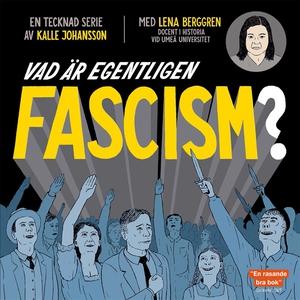 Vad är egentligen fascism? (e-bok) av Kalle Joh