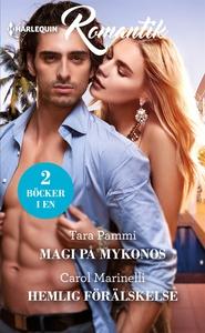 Magi på Mykonos/Hemlig förälskelse (e-bok) av C