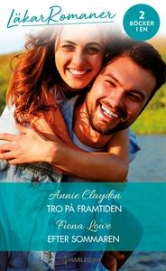 Tro på framtiden/Efter sommaren (e-bok) av Anni