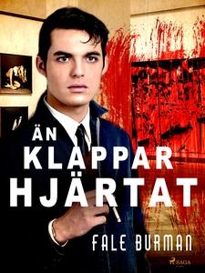 Än klappar hjärtat (e-bok) av Fale Burman